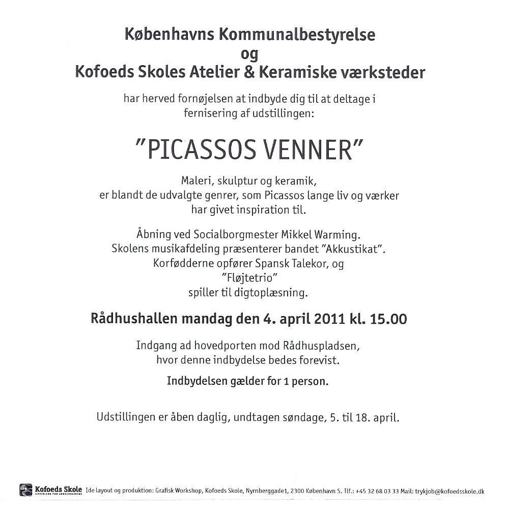 Exhibition Vernissage invitation. Picassos Venner 2011.